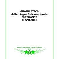Grammatica della Lingua Internazionale Esperanto di Antares