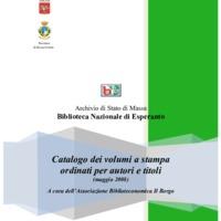 Catalogo dei volumi a stampa ordinati per autori e titoli