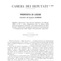 Modifica all&#039;articolo 9 del decreto legislativo 19 febbraio<br /><br /> 2004, n. 59, e altre disposizioni per la difesa della diversità linguistico-culturale e per l'affermazione di valori di pace, democrazia e progresso attraverso la promozione e l'insegnamento della lingua internazionale esperanto