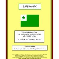 """Esperanto: Corso-Grammatica per iniziare o approfondire lo studio della """"lingua internazionale"""""""