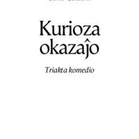 Kurioza okazaĵo: triakta komedio
